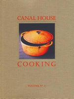 Canal House Cooking : Fall & Holiday Volume 2 - Melissa Hamilton