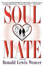Soul Mate - Ronald Lewis Weaver