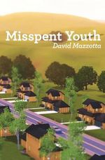 Misspent Youth - David Mazzotta