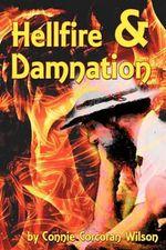 Hellfire & Damnation - Connie Corcoran Wilson