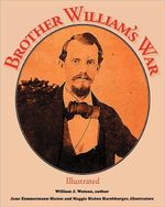 Brother William's War : A Lifetime Pursuit of Pennsylvania's Wild Turkey - William J Watson