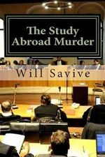 The Study Abroad Murder : Trial of the Century - Will Savive