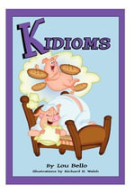 Kidioms - Lou Bello