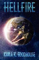 Hellfire - Karla K Goodhouse