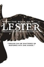 The Book of Lester : Dreams Can Be Shattered or Restored with One Choice. - Andrew James Thurber