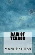 Rain of Terror - Mark Phillips
