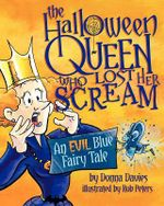 The Halloween Queen Who Lost Her Scream - Donna Davies