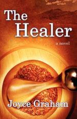 The Healer - Joyce L Graham