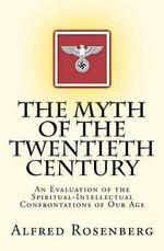 The Myth of the Twentieth Century - Alfred Rosenberg