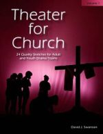 Theater for Church, Vol 1 - David J Swanson