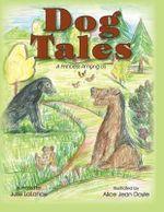 Dog Tales : A Princess Among Us - Julie Lalance