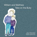 William and Matthew Take on the Bully - Melissa K Andrews