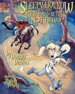 Sleepy Hollow and the Road You'd Better Not Follow - Donna Davies