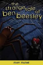 The Strange Tale of Ben Beesley - Matt McNeil