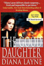 The Good Daughter : A Mafia Story (Vista Security Prequel) - Diana Layne