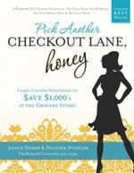 Pick Another Checkout Lane, Honey - Joanie Demer