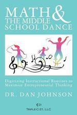 Math and the Middle School Dance - Dr Dan Johnson