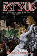 The Island of Lost Souls : A Balin and Balan Adventure - Joel Jenkins