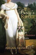 Mr. Darcy's Refuge - Abigail Reynolds