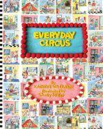 Everyday Circus - Kathryn Velikanje