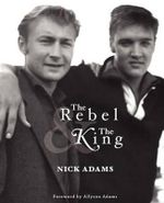 The Rebel and the King - Nick Adams