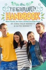 The Teen Popularity Handbook : Make Friends, Get Dates, and Become Bully-Proof - Jonathan Bennett