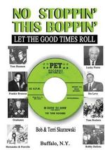 No Stoppin' This Boppin' : Let the Good Times Roll - Bob Skurzewski