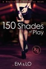 150 Shades of Play - Arthur Mount