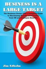 Business Is a Large Target - Jim Edholm