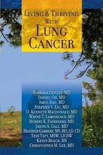 Living and Thriving with Lung Cancer - Barbara Gitlitz MD