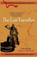 The Lost Traveller - Steve Wilson
