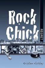 Rock Chick Regret - Kristen Ashley
