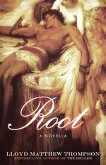Root - Lloyd Matthew Thompson