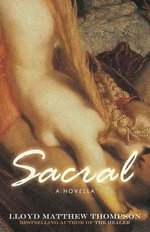 Sacral - Lloyd Matthew Thompson