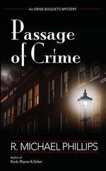 Passage of Crime - R Michael Phillips