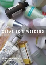 Clear Skin Weekend - Jazzy Wright