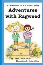 Adventures with Ragweed - Linda Lou Crosby