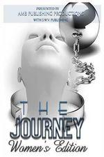 The Journey : Women's Editon - Aija M Butler
