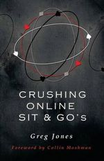 Crushing Online Sit and Go's - Greg Jones
