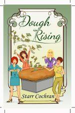 Dough Rising - Starr Cochran