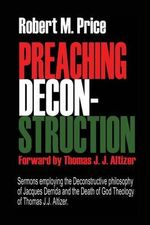 Preaching Deconstruction - Robert M Price