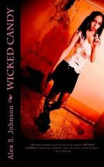 Wicked Candy - Alex S Johnson