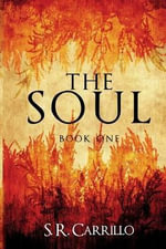 The Soul - S R Carrillo