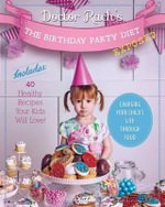 The Birthday Party Diet : Exposed - Rachel Mitchell