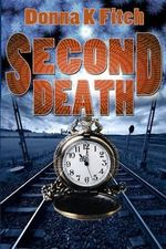Second Death - Donna K Fitch