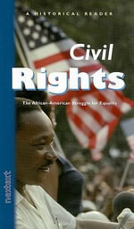 Civil Rights : The African-American Struggle for Equality - Nextext