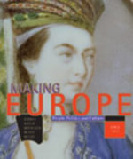 Making Europe: Since 1300 : People, Politics and Culture - Frank L. Kidner