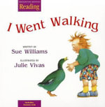 I Went Walking : Little Big Book Theme 2 Grade K I Went Walking - Sue Williams