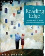 The Reading Edge : Thirteen Ways to Build Reading Comprehension - Ben E. Johnson