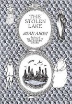 The Stolen Lake - Joan Aiken